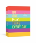 Do One Fun Thing Every Day : An Awesome Journal - Book