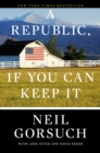 A Republic, If You Can Keep It - Book