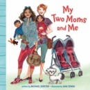 My Two Moms and Me - Book