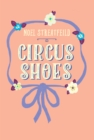 Circus Shoes - eBook