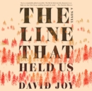 The Line That Held Us - eAudiobook