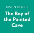 The Boy of the Painted Cave - eAudiobook