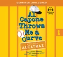 Al Capone Throws Me a Curve - eAudiobook