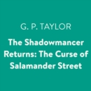 Shadowmancer Returns: The Curse of Salamander Street - eAudiobook
