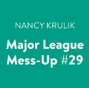Major League Mess-Up #29 - eAudiobook