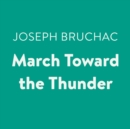 March Toward the Thunder - eAudiobook