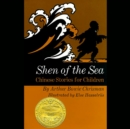 Shen of the Sea : Chinese Stories for Children - eAudiobook