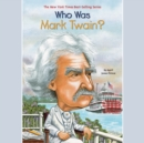 Who Was Mark Twain? - eAudiobook