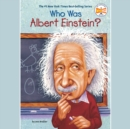 Who Was Albert Einstein? - eAudiobook