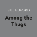 Among the Thugs - eAudiobook