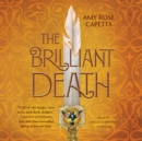 The Brilliant Death - eAudiobook