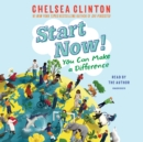 Start Now! : You Can Make a Difference - eAudiobook