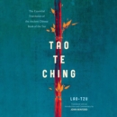 Tao Te Ching : The Essential Translation of the Ancient Chinese Book of the Tao - eAudiobook