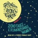 Good Night Stories for Rebel Girls, Books 1-2 - eAudiobook