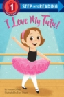I Love My Tutu! - Book
