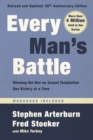 Every Man's Battle, Revised and Updated 20th Anniversary Edition : Winning the War on Sexual Temptation One Victory at a Time - Book