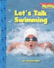 Let's Talk Swimming (Scholastic News Nonfiction Readers: Sports Talk) - Book