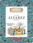 Luis Alvarez (Getting to Know the World's Greatest Inventors & Scientists) - Book