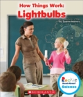Lightbulbs (Rookie Read-About Science: How Things Work) - Book