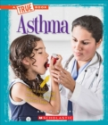 Asthma (A True Book: Health) - Book