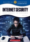 Internet Security: From Concept to Consumer (Calling All Innovators: A Career for You) - Book
