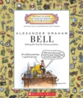 Alexander Graham Bell (Getting to Know the World's Greatest Inventors & Scientists) - Book