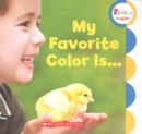 My Favorite Color Is... (Rookie Toddler) - Book