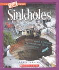 Sinkholes (A True Book: Extreme Earth) - Book