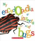 My Encyclopedia of Insects and Bugs (My Encyclopedia) - Book