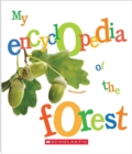 My Encyclopedia of the Forest (My Encyclopedia) - Book