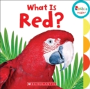What Is Red? (Rookie Toddler) - Book