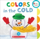 Colors in the Cold (Rookie Toddler) - Book