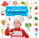 My Favorite Food/ Mi comida favorita (Words Are Fun/Diverpalabras) - Book