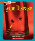 Lyme Disease (A True Book: Health) - Book