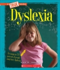 Dyslexia (A True Book: Health) - Book