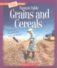 Grains and Cereals (A True Book: Farm to Table) - Book