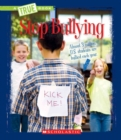 Stop Bullying (A True Book: Guides to Life) - Book