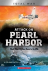 Attack on Pearl Harbor (X Books: Total War) : World War II Strikes Home in the USA - Book