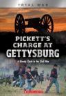 Pickett's Charge at Gettysburg (X Books: Total War) : A Bloody Clash in the Civil War - Book