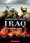 Reporting From Iraq (X Books: Total War) : On the Ground in Fallujah - Book