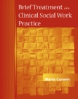 Brief Treatment in Clinical Social Work Practice - Book