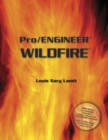 Pro/Engineer (R) Wildfire (with CD-ROM containing Pro/E Wildfire Software) - Book