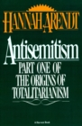 Antisemitism : Part One of The Origins of Totalitarianism - eBook