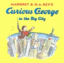 Curious George in the Big City (Read-aloud) - eBook