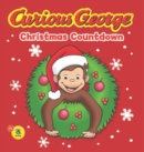 Curious George Christmas Countdown (CGTV Read-aloud) - eBook
