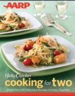 AARP/Betty Crocker Cooking for Two - eBook