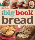 Betty Crocker: The Big Book of Bread - eBook
