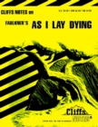 CliffsNotes on Faulkner's As I Lay Dying - eBook