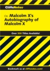CliffsNotes on Malcolm X's The Autobiography of Malcolm X - eBook
