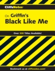 CliffsNotes on Griffin's Black Like Me - eBook
